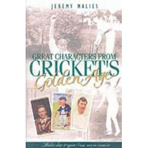 Great Characters of Crickets Golden Age (9781861053442