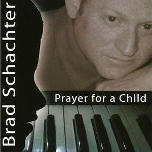 Prayer For A Child, Brad Schacter World / Reggae