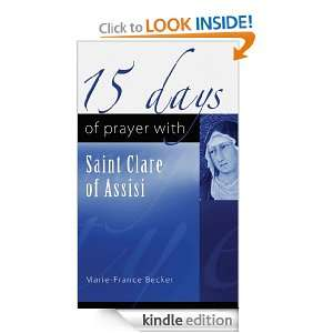 15 days of Prayer with Saint Clare of Assisi: Marie France Becker