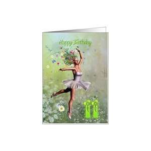 11 years old, a Flower Ballerina Birthday card Card: Toys
