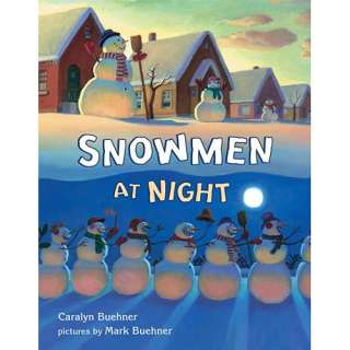 Snowmen at Night, Buehner, Caralyn Childrens Books