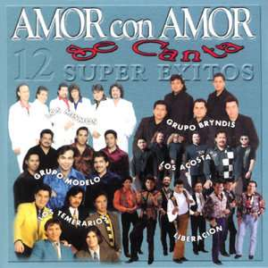 Amor Con Amor Se Canta, Various Artists   Mexicano Latin