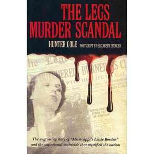 The Legs Murder Scandal, Cole, Hunter: Political & Social
