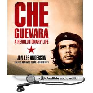Che Guevara: A Revolutionary Life [Unabridged] [Audible Audio Edition