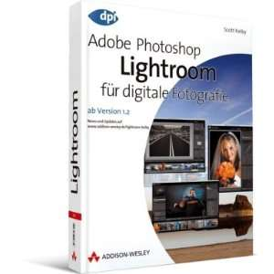 Lightroom für digitale Fotografie (9783827326072) Scott Kelby Books
