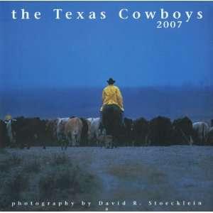 2007 Texas Cowboys Calendar (9781933192802): David R