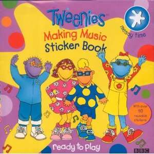 Tweenies Making Music Sticker Book Pb (9780563475903