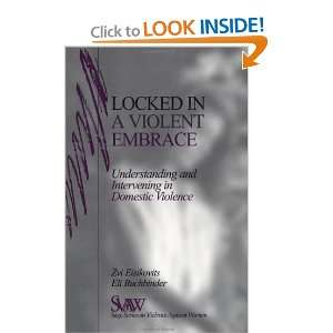 Violent Embrace: Understanding and Intervening in Domestic Violence