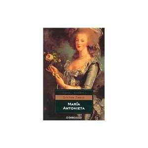 / Marie Antoinette (Ensayo Biografico / Essay Biography) (Spanish