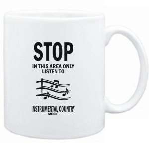 Mug White  STOP   In this area only listen to Instrumental Country