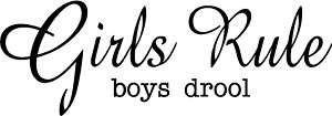 Wall Art   Girls Rule Boys Drool   Removeable Decal