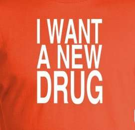 WANT A NEW DRUG T Shirt 80s retro rehab Huey Lewis