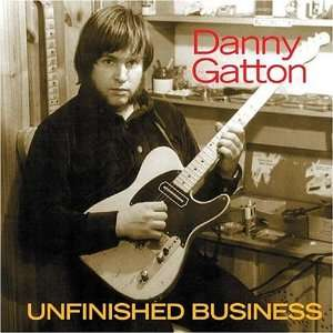 Unfinished Business Danny Gatton  Musik