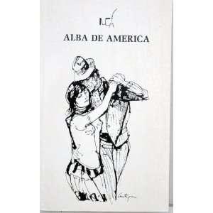 Alba De America Raices Del Nuevo Discurso Identitario En