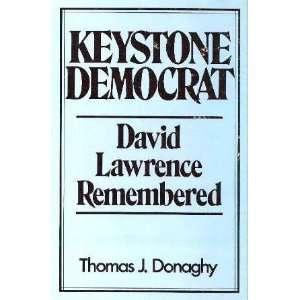 Keystone Democrat: David Lawrence remembered