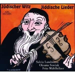 Jšdischer Witz Judische Lieder: Sowiak, Landmann, Muhlholzer: Music