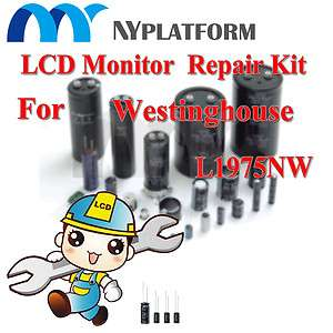 LCD MONITOR REPAIR KIT FOR WESTINGHOUSE L1975NW