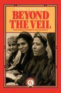 Beyond the Veil: Male Female Dynamics in Modern Muslim Society by