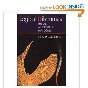 The Life and Work of Kurt Gödel (9781568810256) John Dawson Books