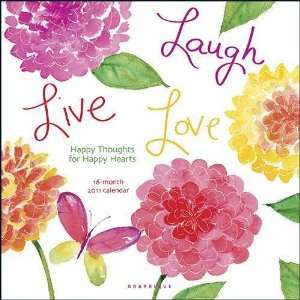 Live Love Laugh by Betsey Cavallo 2011 Wall Calendar