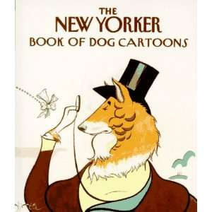 The New Yorker Book of Dog Cartoons (9780679765424): New