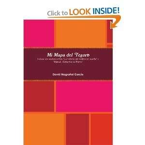 Mi Mapa Del Tesoro (Spanish Edition) David Magrañal García