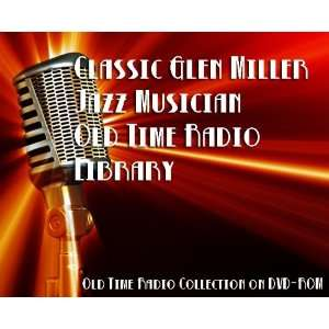 93 Classic Glen Miller Jazz Musician Old Time Radio Broadcasts on DVD