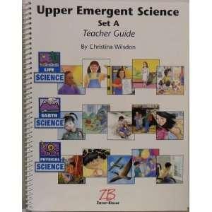 Upper Emergent Science. Set A. Teacher Guide. Books