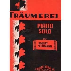 Traeumerei, Vintage Sheet Music for Solo PIANO Composer