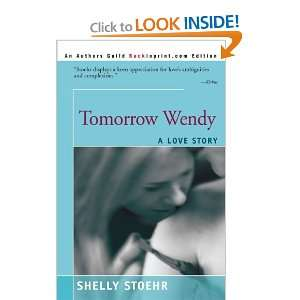 Tomorrow Wendy: A Love Story (Turtleback School & Library Binding