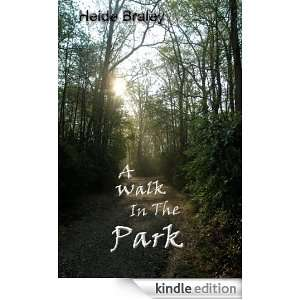 Walk in the Park Heide Braley  Kindle Store