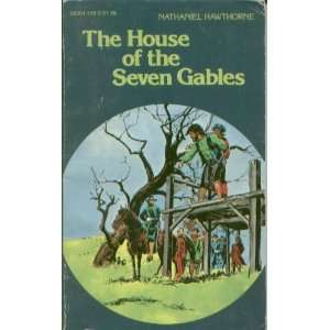 The House of the Seven Gables (9780883017289) Nathaniel