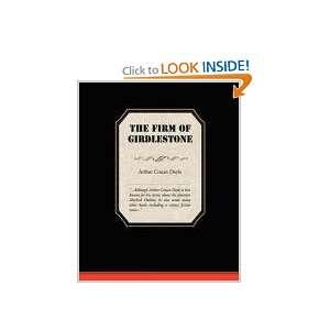 The Firm Of Girdlestone (9781605974194): Arthur Conan
