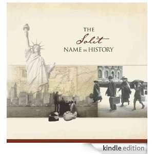 The Solit Name in History: Ancestry  Kindle Store
