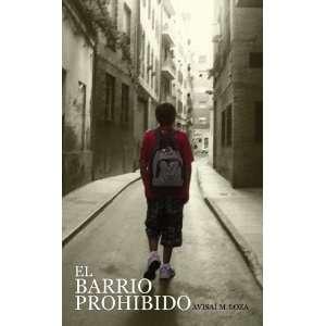 El Barrio Prohibido (Spanish Edition)