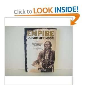 Empire of the Summer Moon byGwynne Gwynne Gwynne Books