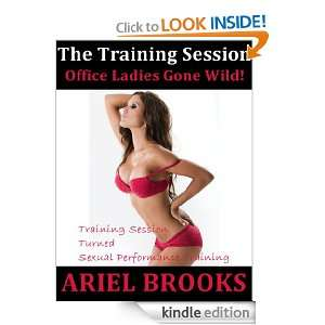The Training Session (Office Ladies Gone Wild) Ariel Brooks