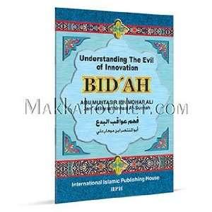 Bidah (Innovation) Ph.D. Muhammad Mohar Ali Books
