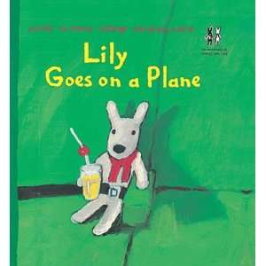 Lily Goes on a Plane (Cats Whiskers) (9781903012192): Anne