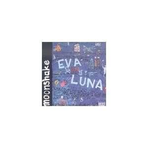 Eva Luna Moonshake Music