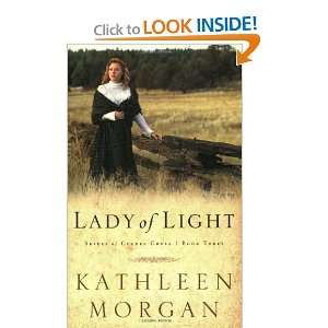 Lady of Light (Brides of Culdee Creek, Book 3): Kathleen