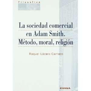 Sociedad comercial en Adam Smith (9788431319779): Raquel
