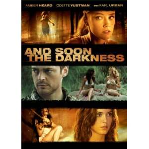 the Darkness Amber Heard, Odette Annable, Karl Urban, Adriana Barraza