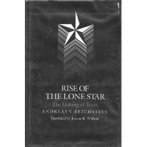 Texas (9780890963180): Andreas V. Reichstein, Jeanne R. Wilson: Books