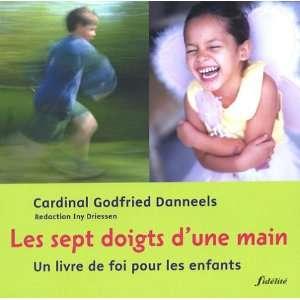 de foi pour les enfants (9782873562717): Godfried Danneels: Books