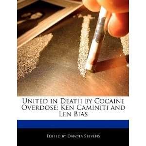 : Ken Caminiti and Len Bias (9781115931960): Dakota Stevens: Books