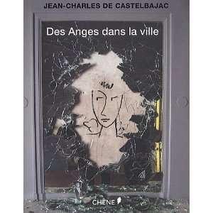 Des anges dans la villes: Jean Charles de Castelbajac: Books