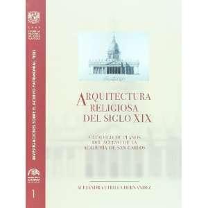 Arquitectura religiosa del siglo XIX. Catalogo de planos