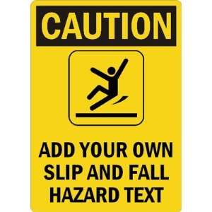 OWN SLIP AND FALL HAZARD TEXT Plastic Sign, 14 x 10 Office Products